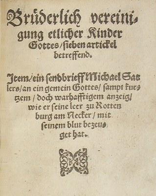 Titelblatt des Schleitheimer Bekenntnisses von 1527, gedruckt 1560; Bildquelle: Mit freundlicher Genehmigung des Museum Schleitheim, www.museum-schleitheim.ch.
