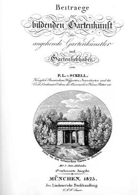 Friedrich Ludwig von Sckell (1750–1823), Beiträge zur bildenden Gartenkunst, München, 2. Auflage 1825, Titelblatt; Bildquelle: Zentralinstitut für Kunstgeschichte, München.