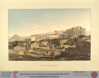 Edward Dodwell (1767–1832), West Front of the Parthenon, 1821; Bildquelle: Views in Greece, London 1821, vol. 1, S. 321, Digitalisat: Universität Heidelberg, ttp://digi.ub.uni-heidelberg.de/diglit/dodwell1821/0035.Attribution-NonCommercial-ShareAlike 3.0 Unported licensehttp://creativecommons.org/licenses/by-nc-sa/3.0/