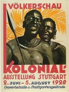 Völkerschau in Stuttgart 1928, Farbplakat, 1928, unbekannter Künstler; Bildquelle: Wikimedia Commons, http://commons.wikimedia.org/wiki/File:Humanzoogermany.jpg?uselang=de. Creative Commons Attribution ShareAlike 3.0 Germany.