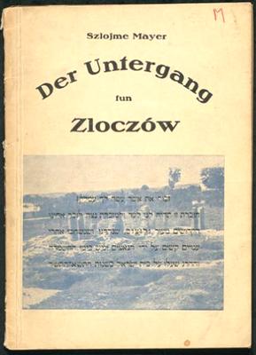 Szlojme Mayer, Der Untergang fun Zloczów, Titelseite, München, 1947 IMG