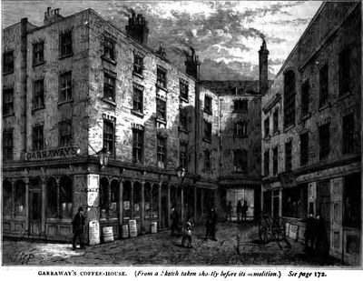 Walter Thornbury: Garraway's Coffee House, from Walter Thornbury, Old and new London: a narrative of its history, its people, and its places, vol 2, p. 174.  London : Cassell, Petter, & Galpin, 1873. Source: archive.org https://archive.org/stream/oldnewlondonnarr02thor#page/174/mode/2up via https://baldwinhamey.wordpress.com/2012/10/06/garraways-coffee-house/.