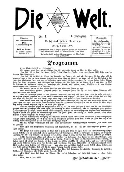Die Welt 1 (1897), 04.06.1897, S. 1; Bildquelle: Compact Memory - Internetarchiv jüdischer Periodika; http://www.compactmemory.de/library/seiten.aspx?context=pages&ID_0=2&ID_1=11&ID_2=613&ID_3=13036.